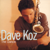 Dave Koz - The Dance  artwork