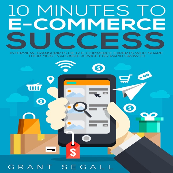 10 Minutes to E-commerce Success