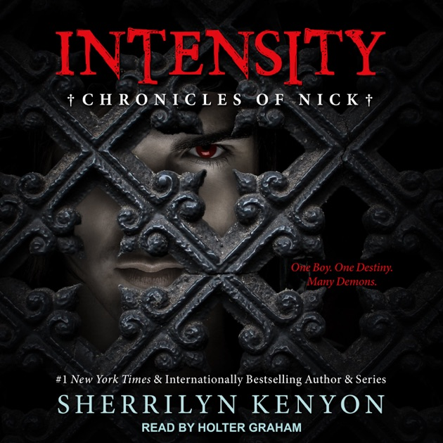 Intensity Chronicles Of Nick By Sherrilyn Kenyon On Itunes