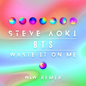Waste It on Me (feat. BTS) [W&W Remix] - Single Mp3 Download