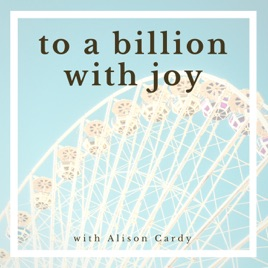 To a Billion with Joy: Episode 077: Go to the Gym, Rest