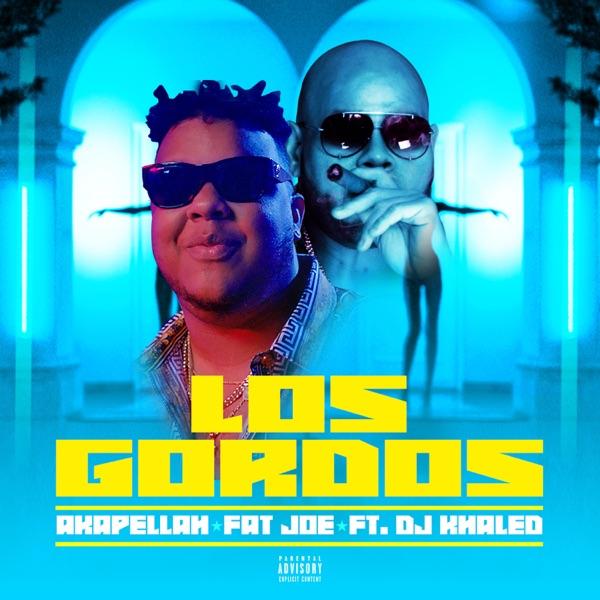 Los Gordos (feat. DJ Khaled) - Single