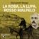 Giovanni Verga - La Roba, La Lupa, Rosso Malpelo