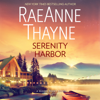 RaeAnne Thayne - Serenity Harbor  artwork
