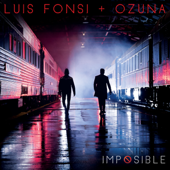Luis Fonsi & Ozuna Imposible music video