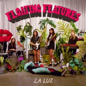 La Luz - Don't Leave Me On The Earth