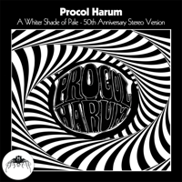 Procol Harum - A Whiter Shade of Pale (50th Anniversary Stereo Mix) artwork