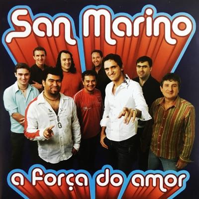 A Força do Amor - Banda San Marino