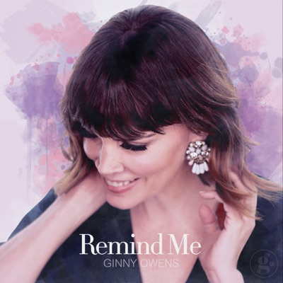 Remind Me - Single - Ginny Owens