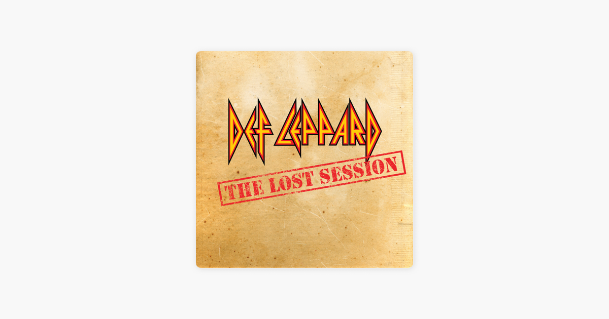 The Lost Session (Live) - EP by Def Leppard