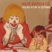Yelled at by a Clown - Nate Bargatze - Nate Bargatze