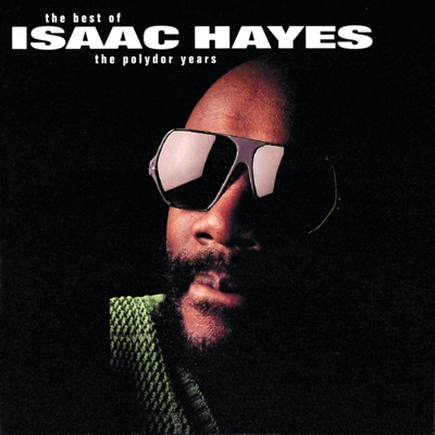 The Best of the Polydor Years - Isaac Hayes