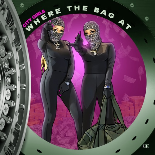 City Girls - Where the Bag At - Single