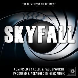 James Bond - Skyfall - Main Theme - Single by Geek Music