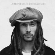 Raised Under Grey Skies (Deluxe) - JP Cooper - JP Cooper