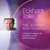 Eckhart Tolle - The Journey into Yourself: A Retreat to Deepen the Realization of Your Essential Nature (Original Recording) grafismos