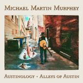 Austinology  Alleys Of Austin-Michael Martin Murphey