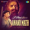 Anand Math (Original Motion Picture Soundtrack)