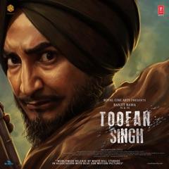 Toofan Singh (Original Motion Picture Soundtrack)