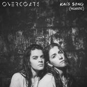 Overcoats - Kai's Song