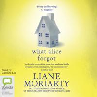 What Alice Forgot (Unabridged)