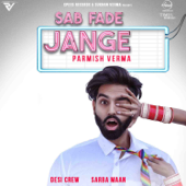 [Download] Sab Fade Jange MP3