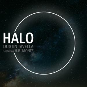dUSTIN tAVELLA - Halo feat. H.B. Monte