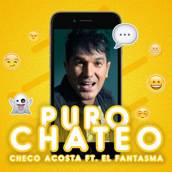 Puro Chateo (feat. El Fantasma) - Single