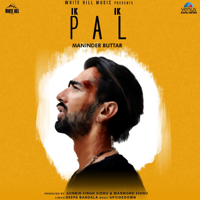 Maninder Buttar - Ik Ik Pal - Single artwork