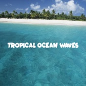 Mr Chillax - Tropical Ocean Waves