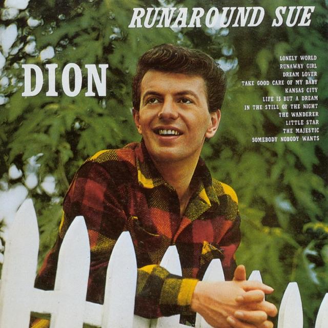 Dion - Runaround Sue