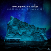 Close My Eyes (feat. Max Landry)