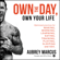 Aubrey Marcus - Own the Day, Own Your Life: Optimized Practices for Waking, Working, Learning, Eating, Training, Playing, Sleeping, and Sex (Unabridged)