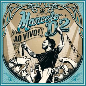 Marcelo D2 - Está Chegando a Hora (Abre Alas) [Ao Vivo]