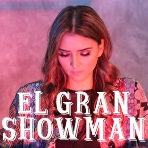 Cellegrini - El Gran Showman Mashup