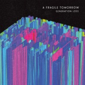A Fragile Tomorrow - Dig Me Out