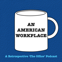 An American Workplace | A 'The Office' Podcast podcast