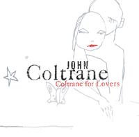 John Coltrane - Coltrane for Lovers artwork
