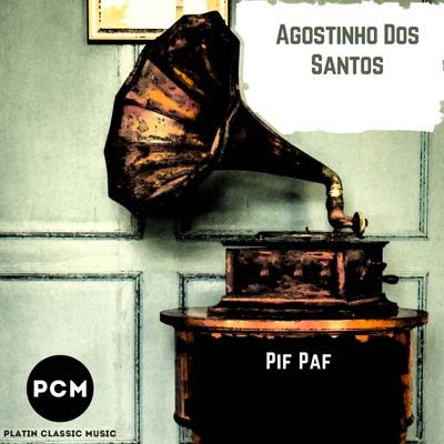 Pif Paf - Agostinho dos Santos