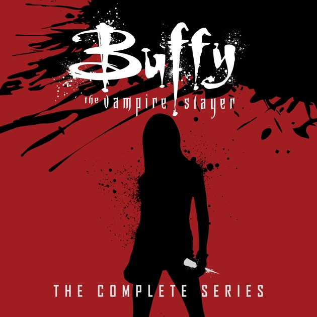 Buffy The Vampire Slayer Complete Series On Itunes