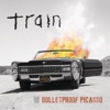 Bulletproof Picasso (Live at Masonic Auditorium, San Francisco, CA - September 2014) - Single, Train
