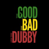 Dub Foundation - The Good The Bad and The Dubby (Captain Smooth Remix)