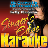 My Grown Up Christmas List (Originally Performed By Kelly Clarkson) [Instrumental]-Singer's Edge Karaoke