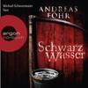 Schwarzwasser (Kommissar Wallner 7) - Andreas Föhr