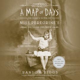 A Map of Days: Miss Peregrine's Peculiar Children, Book 4 (Unabridged) audiobook