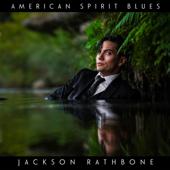 American Spirit Blues  EP-Jackson Rathbone