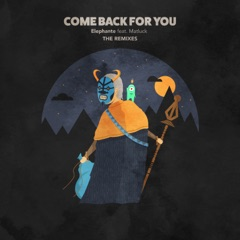 Come Back For You (feat. Matluck) [Andrelli Remix]