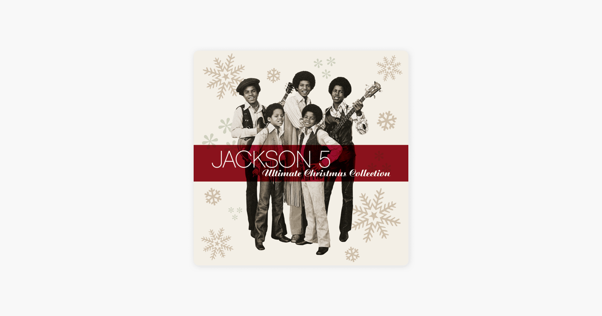 The Jackson 5 Have Yourself A Merry Little Christmas.Ultimate Christmas Collection By Jackson 5
