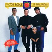Tu Maquinita (feat. Victor Roque) - Victor Roque y La Gran Manzana