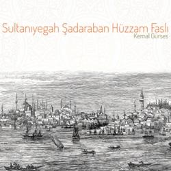 Sultanıyegah Şadaraban Hüzzam Faslı